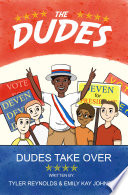 Dudes Take Over