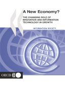 A New Economy  The Changing Role of Innovation and Information Technology in Growth