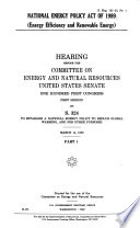 National energy policy act of 1989 (Energy efficiency and re