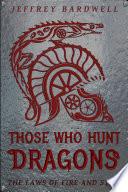 Those Who Hunt Dragons