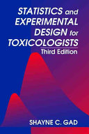 Statistics and Experimental Design for Toxicologists  Third Edition