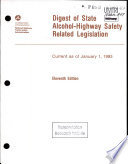 Digest of State Alcohol-highway Safety Related Legislation. Eleventh Edition