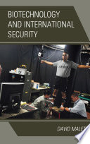 Biotechnology and International Security Book