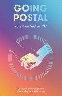 Going Postal: More than 'Yes' or 'No' Pdf/ePub eBook