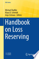 Handbook on Loss Reserving