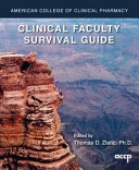 Clinical Faculty Survival Guide