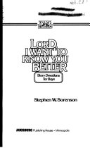 Lord  I Want to Know You Better