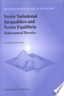 Vector Variational Inequalities and Vector Equilibria Book
