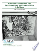 Assessment  Remediation  and Post Remediation Verification of Mold in Buildings Book