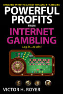 Powerful Profits From Internet Gambling