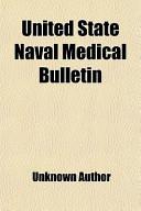 United State Naval Medical Bulletin