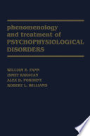 Phenomenology And Treatment Of Psychophysiological Disorders Book PDF
