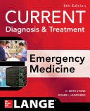 CURRENT Diagnosis and Treatment Emergency Medicine  Eighth Edition Book