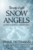 Twenty-Eight Snow Angels