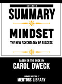 Extended Summary Of Mindset: The New Psychology Of Success - Based On The Book By Carol Dweck Pdf/ePub eBook