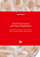 Food Preservation and Waste Exploitation Book