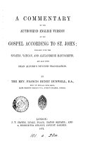 A Commentary on the Authorized English Version of the Gospel According to St. John