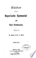 Blätter für das Bayerische Gymnasial- und Realschulwesen