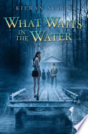What Waits in the Water