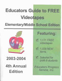 Educators Guide to Free Videotapes  Elementary Middle School