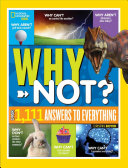National Geographic Kids Why Not