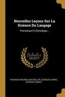 Nouvelles Leçons Sur La Science Du Langage: Phonétique Et Étymologie... ebook