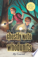 The Case of the Ghostly Note   Other Solve It Yourself Whodunits