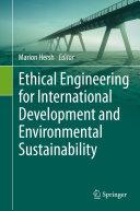 Ethical Engineering for International Development and Environmental Sustainability [Pdf/ePub] eBook