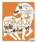 L'Encyclopédie des petits - Les chevaux et Poneys