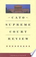 Cato Supreme Court Review 2005 2006