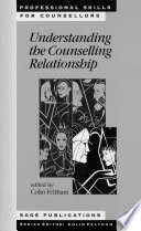 Understanding the Counselling Relationship