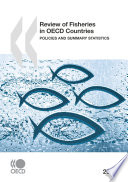 Review Of Fisheries In Oecd Countries 2008 Policies And Summary Statistics