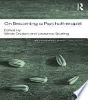 On Becoming a Psychotherapist