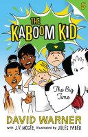 Big Time  Kaboom Kid  5