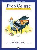 Alfred's Basic Piano Prep Course: Solo Book E