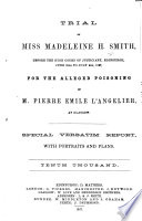 Trial of Miss Madeleine H  Smith  Before the High Court of Justiciary  Edinburgh  June 30th to July 9th  1857 Book