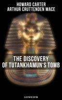 The Discovery of Tutankhamun's Tomb (Illustrated Edition) Pdf/ePub eBook