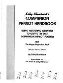 Sally Blanchard's Companion Parrot Handbook
