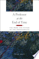 A Professor at the End of Time Book