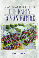 A Wargamer s Guide to the Early Roman Empire