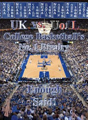 UK Vs Uofl College Basketball No  1 Rivalry   Enough Said