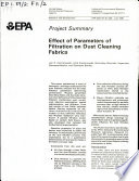 Effect of Parameters of Filtration on Dust Cleaning Fabrics