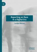 Reporting on Race in a Digital Era