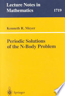 Periodic Solutions Of The N Body Problem
