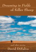 Dreaming in Fields of Killer Sheep