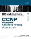 CCNP Enterprise Advanced Routing ENARSI 300-410 Official Cert Guide Pdf/ePub eBook