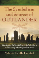 The Symbolism and Sources of Outlander Pdf