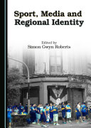 Sport, Media and Regional Identity Pdf/ePub eBook