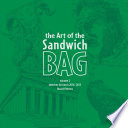 The Art of the Sandwich Bag  Volume 2 Book PDF