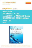 Fluid  Electrolyte and Acid Base Disorders in Small Animal Practice   Pageburst E Book on Kno  Retail Access Card